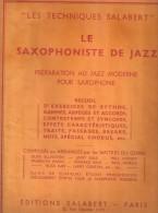 LES TECHNIQUES SALABERT LE SAXOPHONISTE DE JAZZ - Scores & Partitions