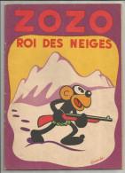 G-I-E , ZOZO ROI DES NEIGES , texte et dessins de FRANCHI , 1952 , 2 scans ,  frais fr : 2.70�