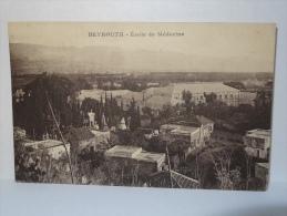 BEYROUTH  :  école De Médecine   …..asta4-67 - FW - Lebanon