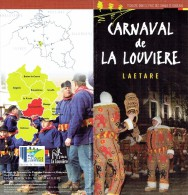 Dépliant Sur Le Carnaval De La Louvière - Laetare (Belgique) 2011 - Dépliants Touristiques