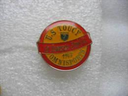 Pin's De L'US Toucy 1947 Omnisport. La Jeunesse Sportive. Football, Handball, Tennis, Athletisme. - Football