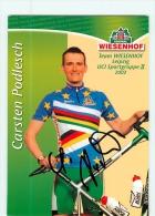 Carsten PODLESCH , Autographe Manuscrit, Dédicace. 2 Scans. Cyclisme. Wiesenhof - Ciclismo