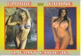 CPM HUMOUR FEMME SEXY SEINS NUS BLONDE OU BRUNE IL FAUT CHOISIR - Humor