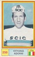 Cyclisme Wielrennen : Chromo PANINI SPRINT 71 - N°250 - Vittorio Adorni - Cyclisme