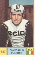 Cyclisme Wielrennen : Chromo PANINI SPRINT 71 - N°127 - Giancarlo Polidori - Cyclisme