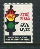 "Stop Fires Save Lives Fire Prevention Week Poster Stamp Vignette Label Hinged 1 1/4 X 1 7/8"" - Cinderellas"