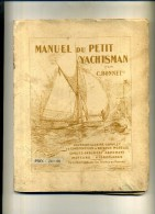 - MANUEL DU PETIT YACHTSMAN . PAR C. BONNET . PARIS . - Maritime & Navigational