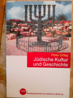 Jüdische Kultur Und Geschichte Peter Ortag 2004 Bundeszentrale Für Politische Bildung - 3. Temps Modernes (av. 1789)