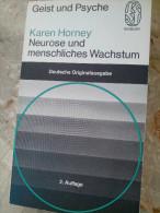 GEIST UND PSYCHE De Karen HORNEY Neurose Und Menschliches Wachstum 1975 Kindler ALLEMAND 2. AUFLAGE - Psychologie