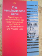 Das Wunderschöne Genie Rätselfragen Zu Persönlichkeiten Aus Naturwissenschaft Und Technik Thomas Bührke Und Andreas Loos - Psychologie