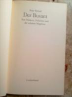 DER BUSANT Von Trinkern Polizisten Und Der Schönen Magelone Peter Bichsel 1985 Luchterhand - Livres, BD, Revues