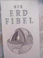 Die Erd Fibel Die Stackmann Fibeln 1956 Erde Mensch Planet Steine Epochen Fachausdrücke - Nature
