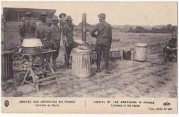 ARRIVEE DES AMERICAINS EN FRANCE.. Cuisine Aux Camp. Carte Rare. - Militaria