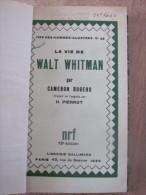 1930 La Vie De Walt Whitman Par Cameron Rogers Nrf Gallimard Poesie Poeme Poete - Poésie