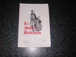 LE FOLKLORE BRABANCON N° 222 Revue Régionalisme Gaesbeek Gaasbeek La Journée D' Un Médecin à Bruxelles En 1930 - Cultura