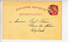 ENTIER   -1897 POUR LA SUISSE (CHAUX DU MILIEU ) - Sud Africa (...-1961)