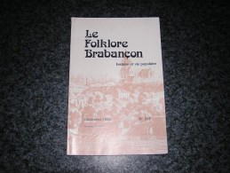 LE FOLKLORE BRABANCON N° 248 Revue Régionalisme 7 Fontaines Guillaume 3  Bruxelles Evere Aérodrome Douane Avion Sabena - Belgium