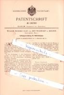 Original Patent  - William Richard Clay Und Ben Wahnsley In Bolton , Lancashire, Engl. , 1897 , !!! - Inghilterra