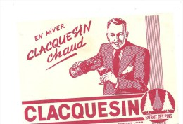 Buvard. CLACQUESIN En Hiver CLACQUESIN Chaud Extrait Des Pins - Limonadas - Refrescos