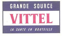 Buvard VITTEL Grande Source VITTEL La Santé En Bouteille - Limonades