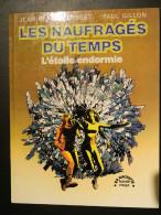Naufragés Du Temps (les) - 1 - L'étoile Endormie -  De Forest Et Gillon - Originele Uitgave - Frans