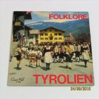 45T FOLKLORE TYROLIEN - Vinyl-Schallplatten