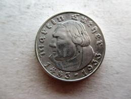 Third Reich. 2 Reichsmark 1933 A 450th Anniversary Of Martin Luther. - 2 Reichsmark