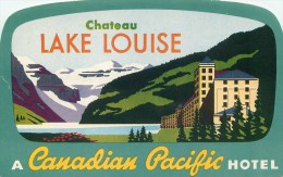 LUGGAGE LABEL - LAKE LOUISE CHATEAU - A CANADIAN PACIFIC HOTEL - V/F VINTAGE ORIGINAL LUGGAGE / BAGGAGE LABEL