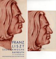 BAYREUTH, FRANZ LISZT, GEDENKWOCHE, 1936, DIM 9,5X21 CM, 10X14,5 CM - Advertising