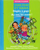 ENF-001 /  TOMTOM et NANA Double album ��D�gats � gogo �� ��Au zoo, les zozos��