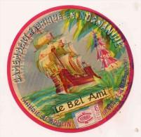 ETIQUETTE DE FROMAGE CAMEMBERT Le Bel Ami De Ver Cerences Manche Moulin Normandie Neuve - Cheese