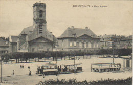 1910  Longwy Haut  Place D' Armes  Gare Des Tramways   ( Vers Boma Congo ) - Longwy