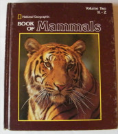 Book Of Mammals - Natioanl Geographic - 2 Volumes - 1981 - 608 Pages 27,4 X 23,8 Cm - Books, Magazines, Comics