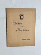 THEATRE DE LA MADELEINE  SAISON 1927/1928. - Programmes