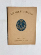 THEATRE EDOUARD VII  , LE MARI  LA FEMME ET L'AMANT   SAISON 1927/1928. - Programmes