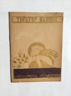 THEATRE DAUNOU , POURQUOI PAS , DIRECTION: JANE RENOUARDT ET LUCIEN RIGAUX ,    SAISON 1934/1935. - Programmes