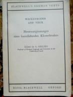 WACKENRODER AND TIECK Herzensergieszungen Eines Kunstliebenden Klosterbruders A. GILLIES 1966 Edited BLACKWELL'S OXFORD - Livres, BD, Revues