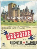 Buvard Biscottes GREGOIRE - Château De La Rochefoucauld (Charente) (12 Cm X 16,5 Cm) - Biscotti