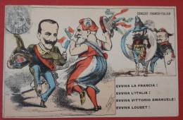 France - Italie - Concert Franco-Italien - Loubet Et Victor Emmanuel - Illustré Par Vignola - Satira