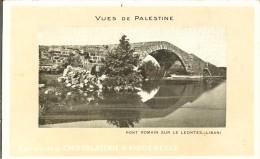 CPA  Chocolaterie D´Aiguebelle, Vues De Palestine, Pont Romain Sur Le Leontes  2886 - Advertising