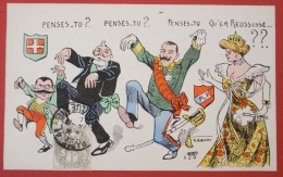 """France - Italie - Loubet Et Victor Emmanuel - Illustré Par Norwins - """"Penses-tu ? Penses-tu ? Qu'ça Réussisse...??"""" - Satiriques"""