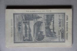 Les Vallées De L´Orbe Et De Joux Et Environs (Jura Vaudois, SUISSE), Guide Officiel Illustré, 1905 - Tourisme