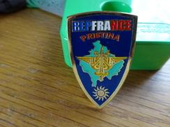 Insigne REPFRANCE PRISTINA (Représentant De La France à Pristina Au Kosovo) - Armée De Terre