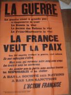 LA GUERRE /LA FRANCE VEUT LA PAIX /SOCIETE NATIONS /FRANC MACONNERIE  / ACTION FRANCAISE