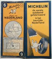 CARTE ROUTIERE MICHELIN 1950 AMSTERDAM NIJMEGEN N° 6 HOLLANDE PAYS BAS KAART VAN NEDERLAND . CARTE AU 200.000 - Cartes Routières