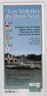 France Paris Tourism Brochure  Les Vedettesb Du Pont-Neuf 2001 - Folletos Turísticos