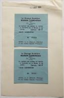 2 TICKETS D ENTREE 1984 LA GRANGE BATELIERE MAISON CLEMENCEAU - Tickets D'entrée