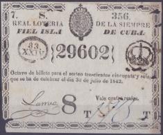 LOT.116 CUBA ESPAÑA SPAIN. 1842. COLONIAL LOTTERY. SORTEO 356. - Lottery Tickets