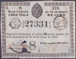 LOT.117 CUBA ESPAÑA SPAIN. 1843. COLONIAL LOTTERY. SORTEO 370. - Lottery Tickets