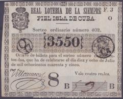 LOT.120 CUBA ESPAÑA SPAIN. 1845. COLONIAL LOTTERY. SORTEO 402. - Lottery Tickets